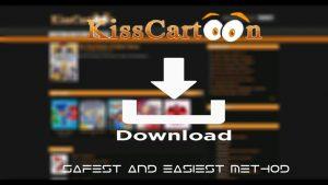 kisscartoon download