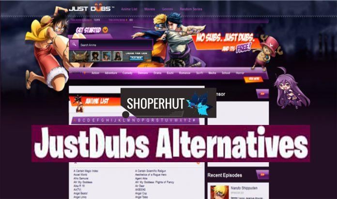 JustDubs alternatives
