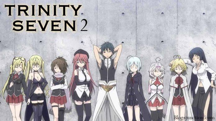 trinity seven season 2